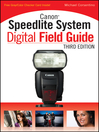 Canon Speedlite System Digital Field Guide (eBook)